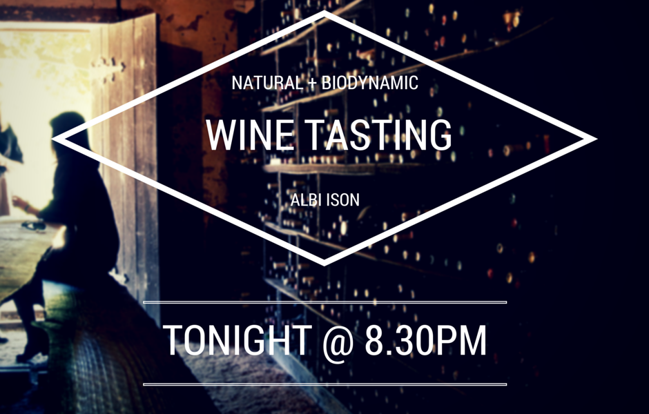Wine tasting with Albi Ison – 16th July at 8.30pm