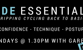 Ride Essentials: Our new class format, stripping your Ride back to basics