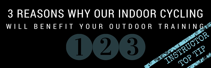 Top Tip: 3 reasons why our indoor classes, benefit your outdoor training