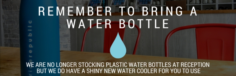 Remember your water bottle