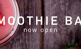 Smoothie Bar – Now open!