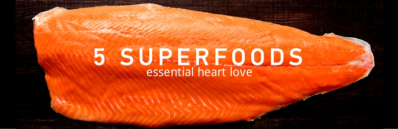 5 Superfoods for the heart