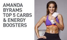 AMANDA BYRAMS TOP 5 CARBS & ENERGY BOOSTERS
