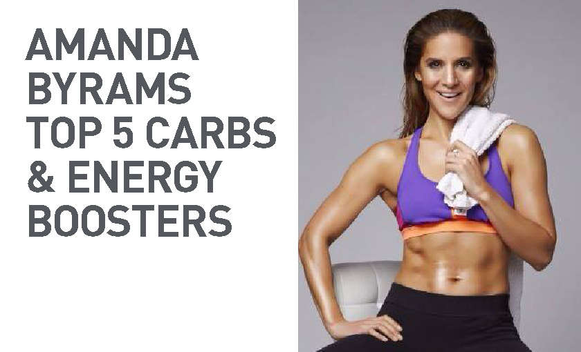 AMANDA BYRAMS TOP 5 CARBS & ENERGY BOOSTERS