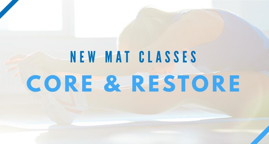 NEW CLASS – CORE & RESTORE